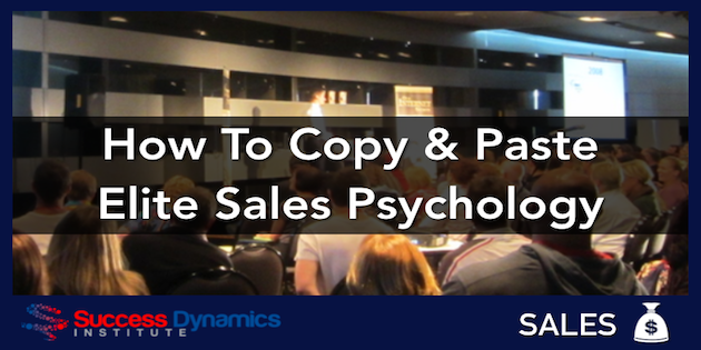 Elite Sales Psychology | Success Dynamics Institute