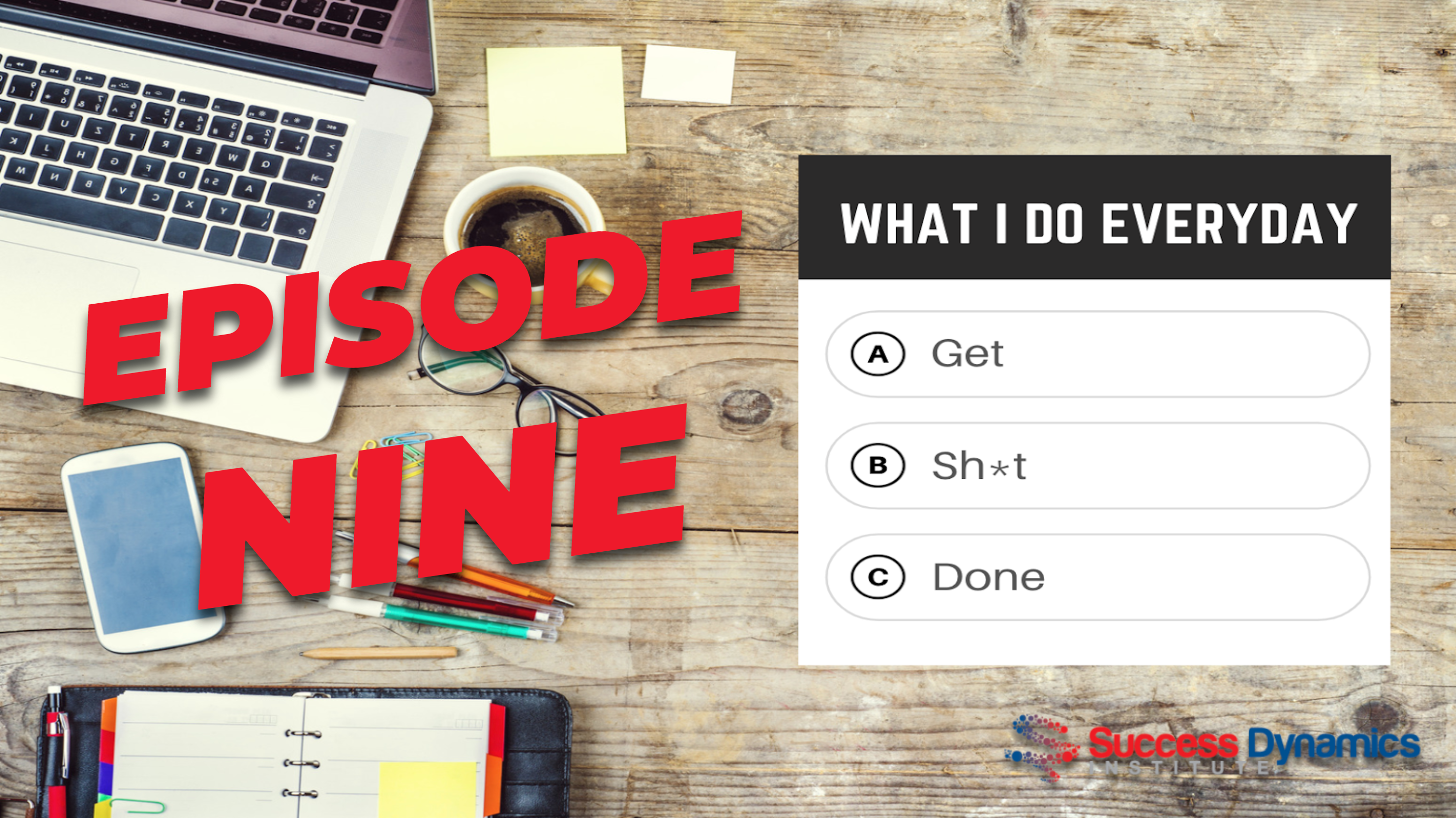 What I Do Everyday Episode 9 Featured Image